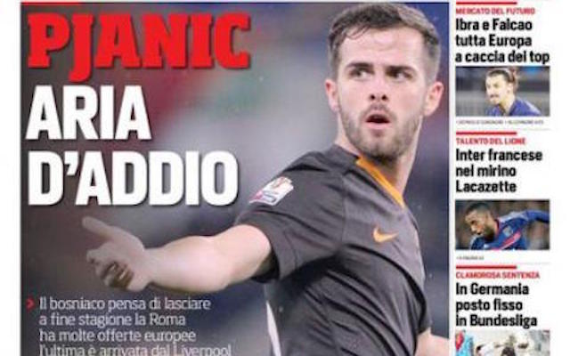 'Pjanic says goodbye' leads Corriere dello Sport, as Liverpool transfer rumours ramp up
