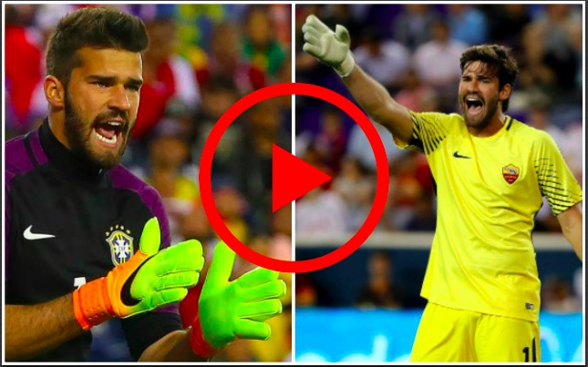 Watch Alisson's best bits for Roma & Brazil; The Keeper LFC desperately need