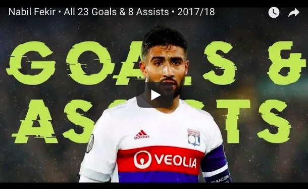 (Video) Wow… Every one of Fekir's 23 goals & 9 assists in 2017/18