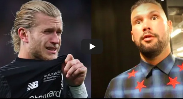 Tony Bellew: Don't feel sorry for 'Clown Karius'; At fault for 'All three goals'