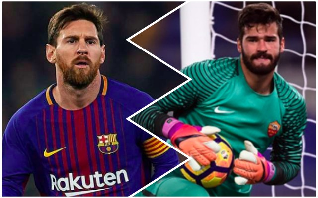 Alisson compared to Lionel Messi by Roma coach