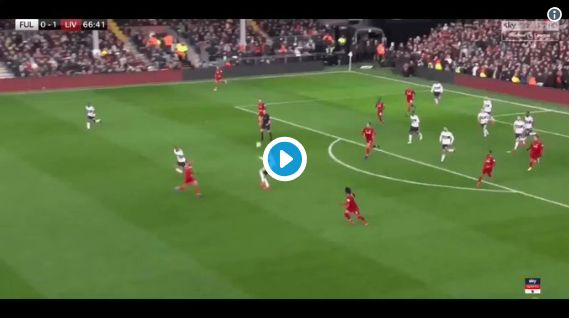 (Video) Look at the speed of VVD & Salah on Fulham counter-attack…