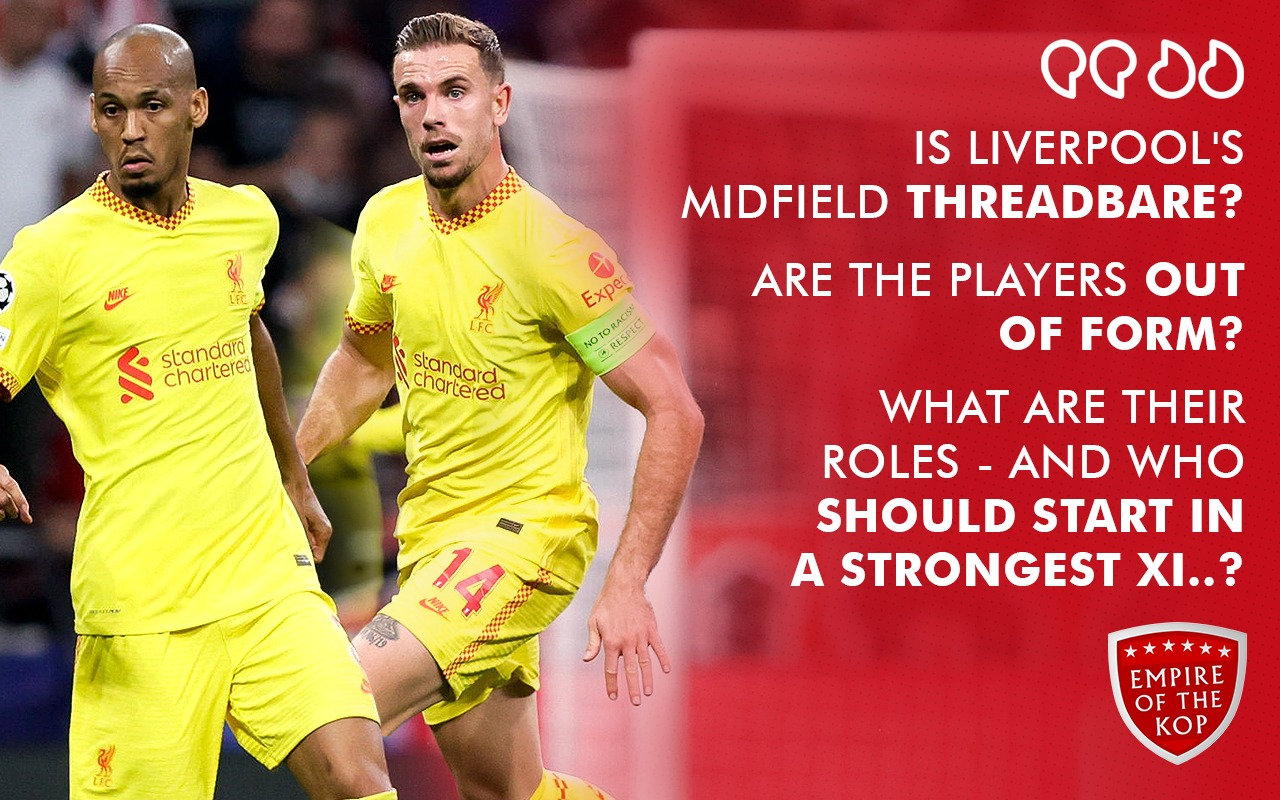 Editor's Column: Grading and assessing Liverpool's midfielders so far this season